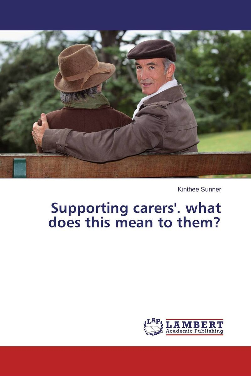 Supporting carers'. what does this mean to them? what a woman needs