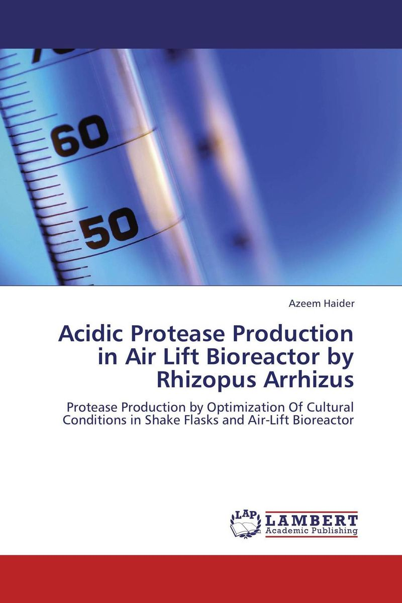 Acidic Protease Production in Air Lift Bioreactor by Rhizopus Arrhizus using enzyme from novozyme