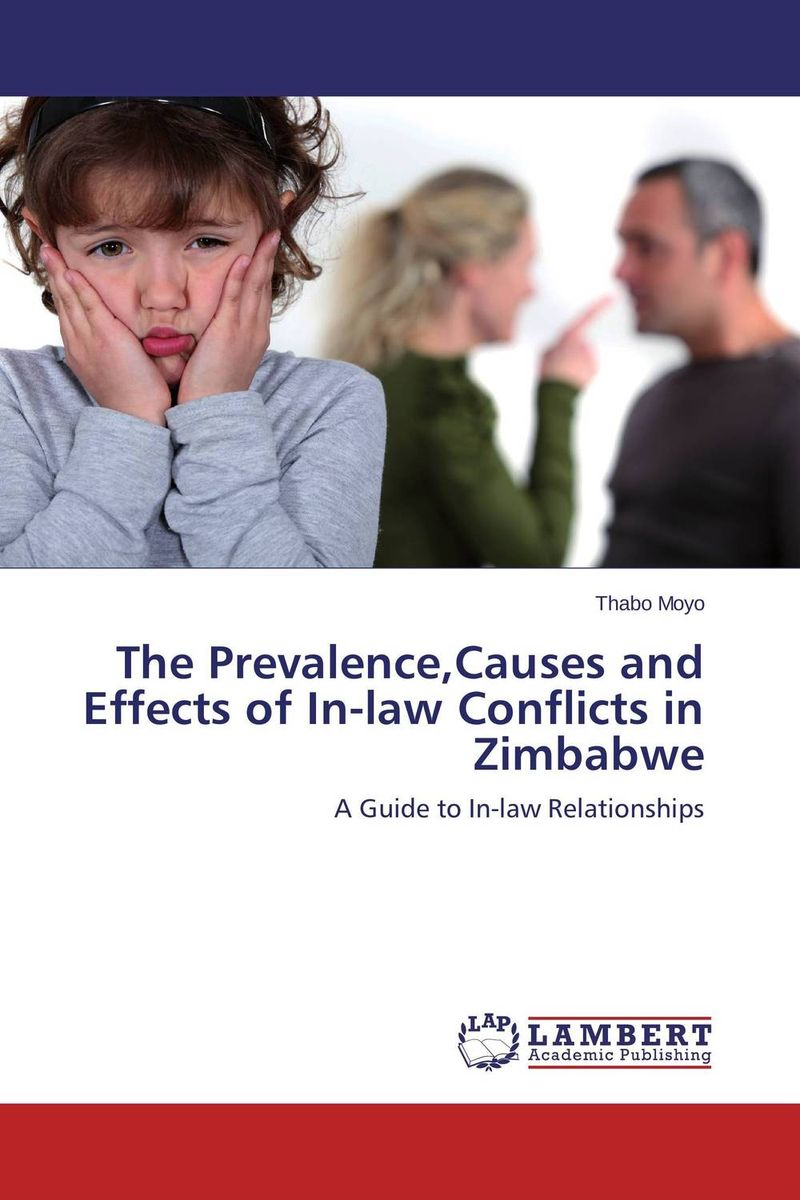 The Prevalence,Causes and Effects of In-law Conflicts in Zimbabwe the prevalence causes and effects of in law conflicts in zimbabwe