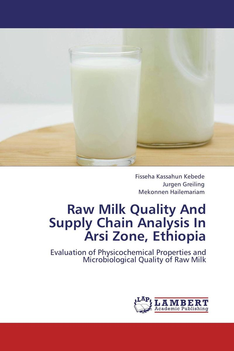 Raw Milk Quality And Supply Chain Analysis In Arsi Zone,  Ethiopia supply chain of transmission quality and affordable 20ab