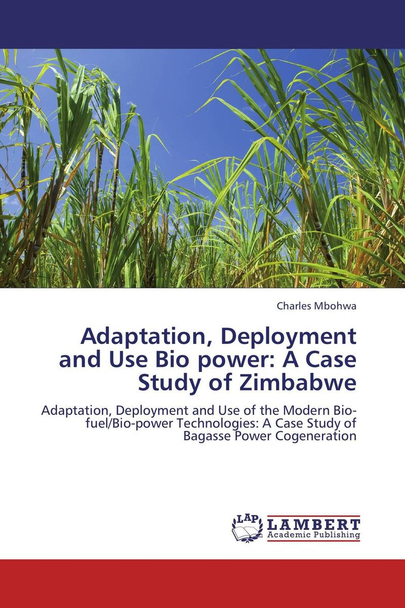 Adaptation, Deployment and Use Bio power: A Case Study of Zimbabwe the language question in africa zimbabwe case study