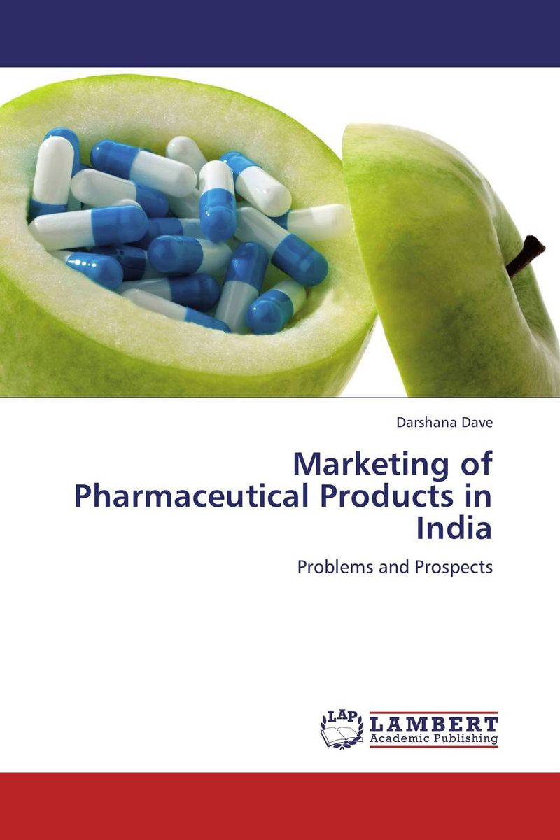 Marketing of Pharmaceutical Products in India