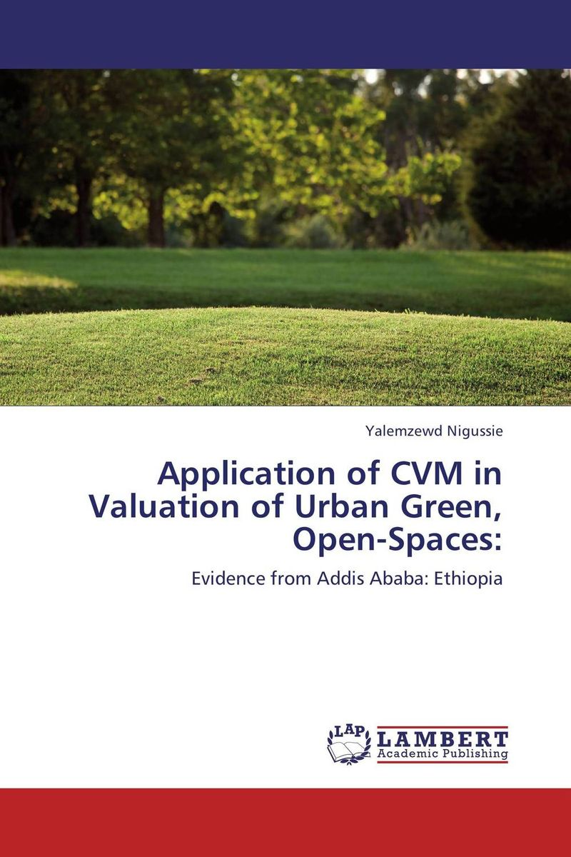 Application of CVM in Valuation of Urban Green, Open-Spaces: great spaces home extensions лучшие пристройки к дому