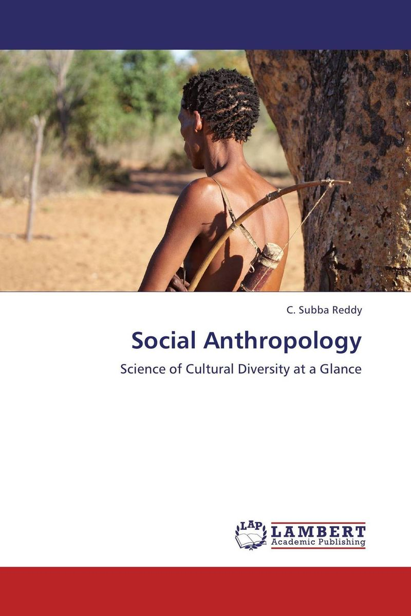 Social Anthropology scientific and mythological ways of knowing in anthropology