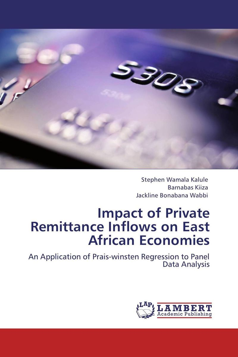 Impact of Private Remittance Inflows on East African Economies patrycja przytula and natalia chudzikiewicz the impact of estimation errors on the option pricing