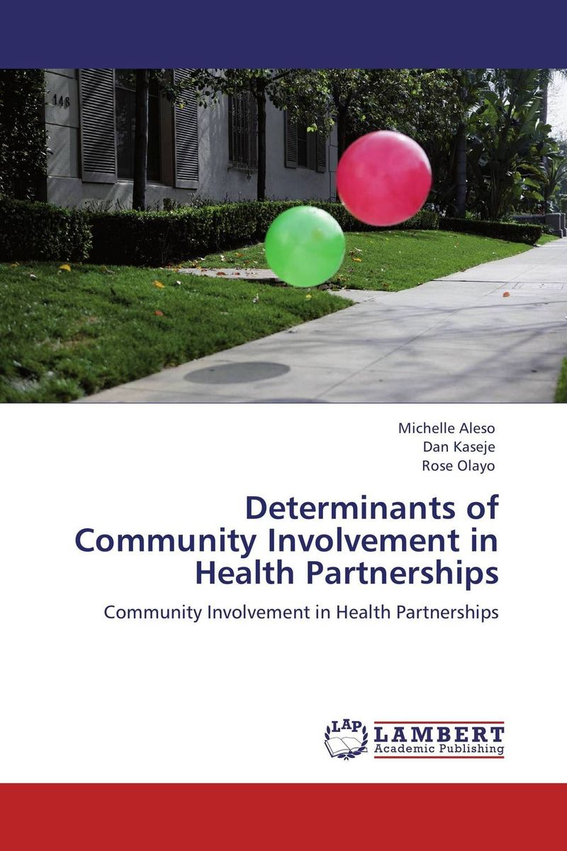 Determinants of Community Involvement in Health Partnerships challenges of leadership in addressing determinants of maternal health