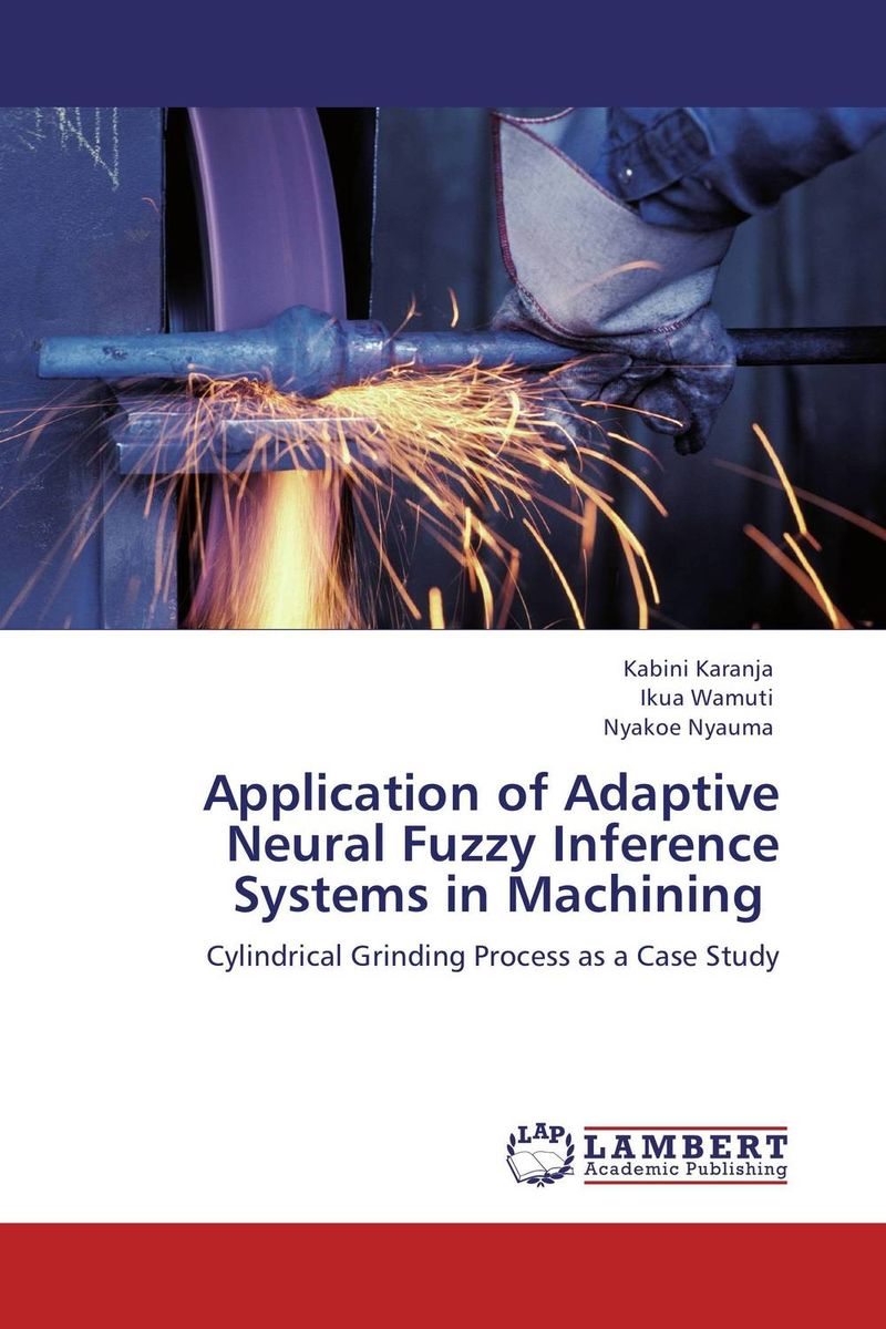 Application of Adaptive Neural Fuzzy Inference Systems in Machining design and development of fuzzy controllers for mimo systems