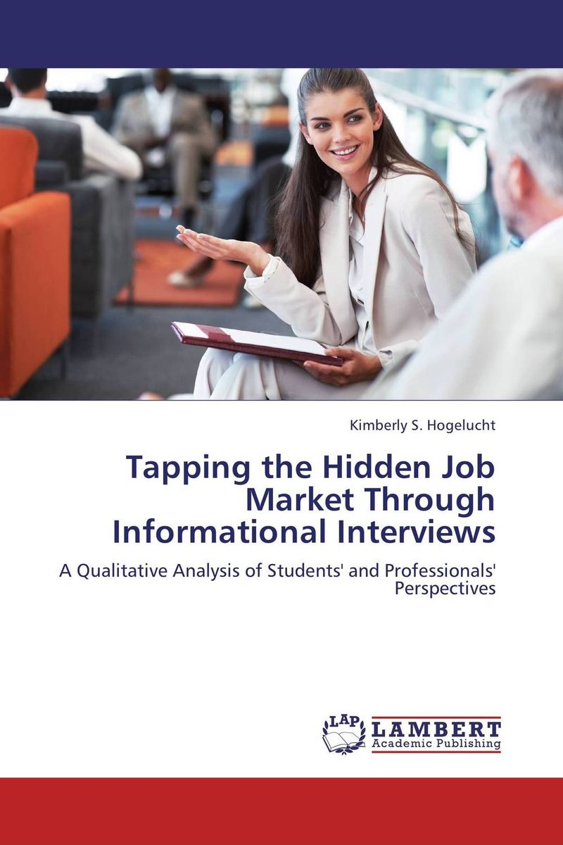 Tapping the Hidden Job Market Through Informational Interviews the medical interview the three function approach