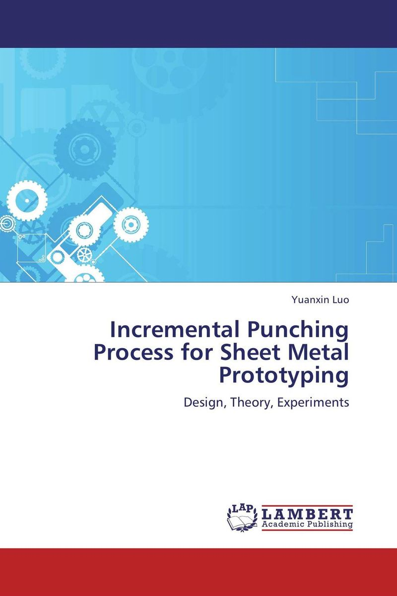 Incremental Punching Process for Sheet Metal Prototyping цена и фото