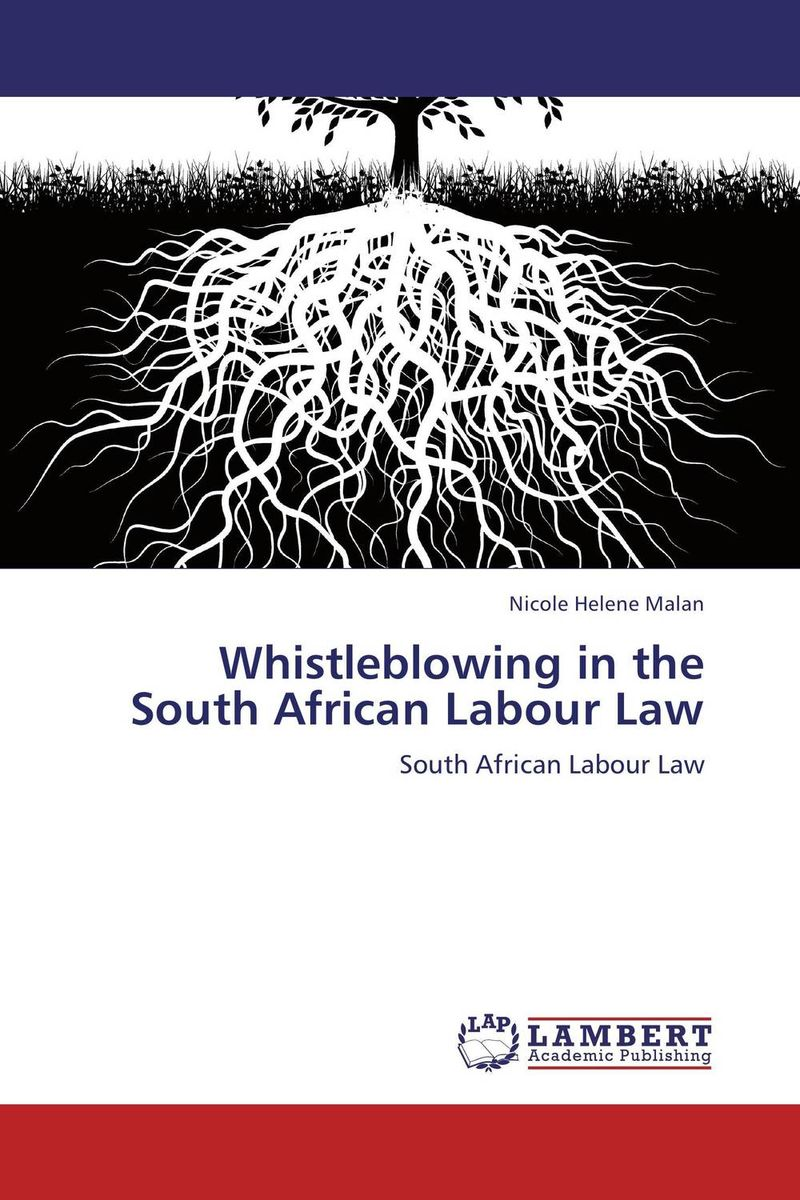 Whistleblowing in the South African Labour Law south african mnes in africa