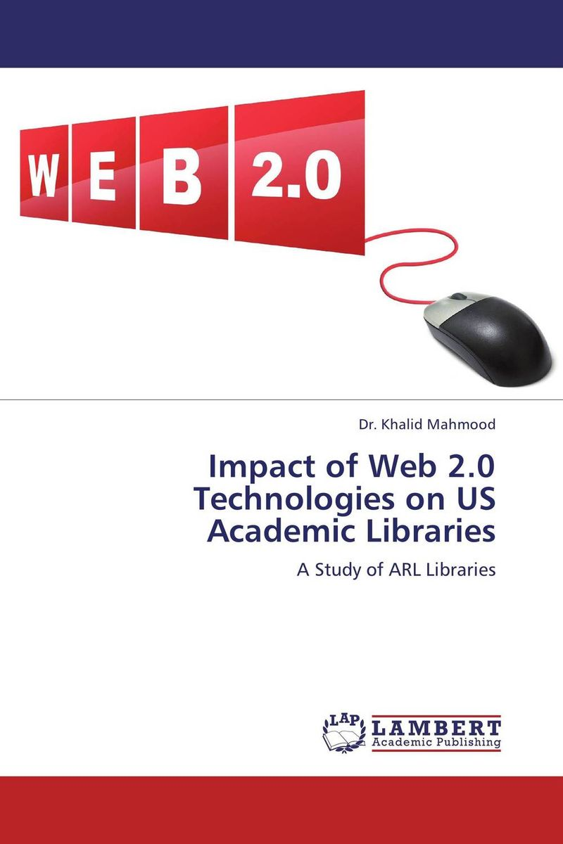 Impact of Web 2.0 Technologies on US Academic Libraries кухонная мойка ulgran u 200 310 серый