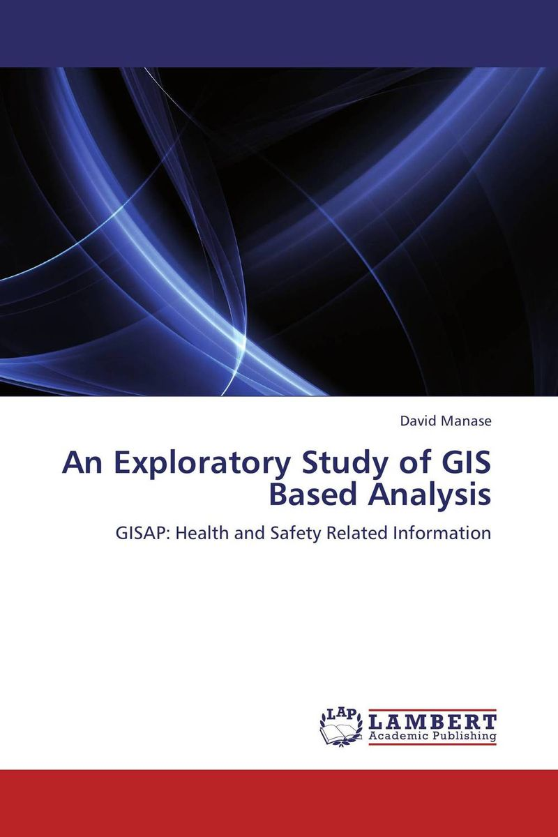 An Exploratory Study of GIS Based Analysis