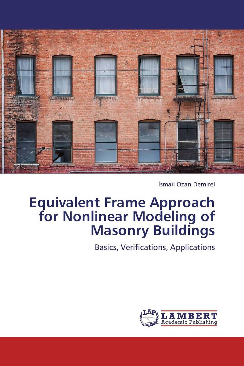 Equivalent Frame Approach for Nonlinear Modeling of Masonry Buildings