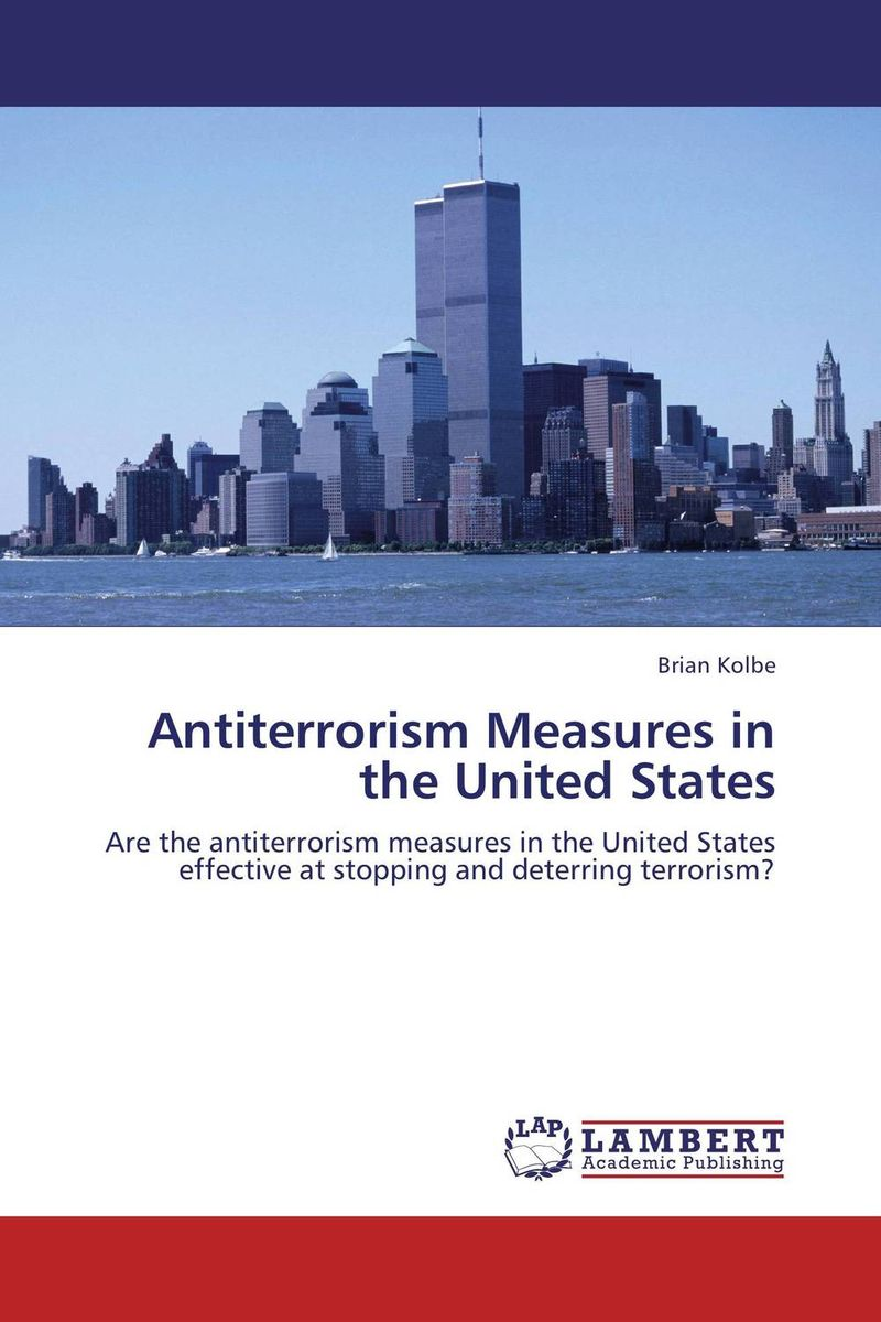 Antiterrorism Measures in the United States islamic state practices international law and the threat from terrorism