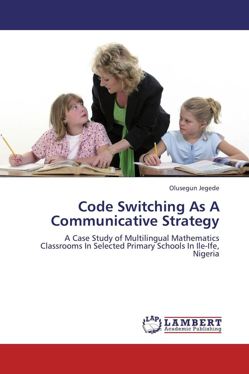 Code Switching As A Communicative Strategy crosslinguistic influence and crosslinguistic interaction in multilingual language learning