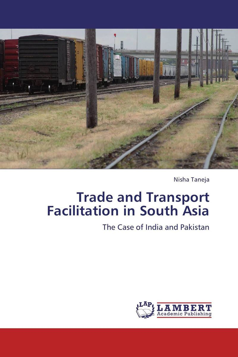 Trade and Transport Facilitation in South Asia цена и фото