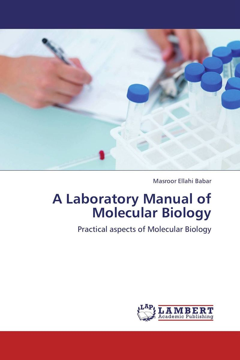 A Laboratory Manual of Molecular Biology the biology of psychological disorders
