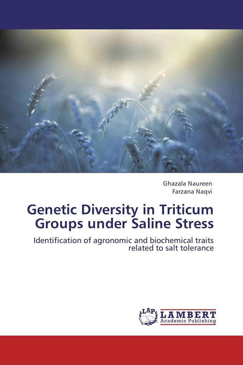 Genetic Diversity in Triticum Groups under Saline Stress vaishali shami naresh pratap singh and pramod kumar pal morpho physio and genetic diversity analysis on indian wheat genotypes