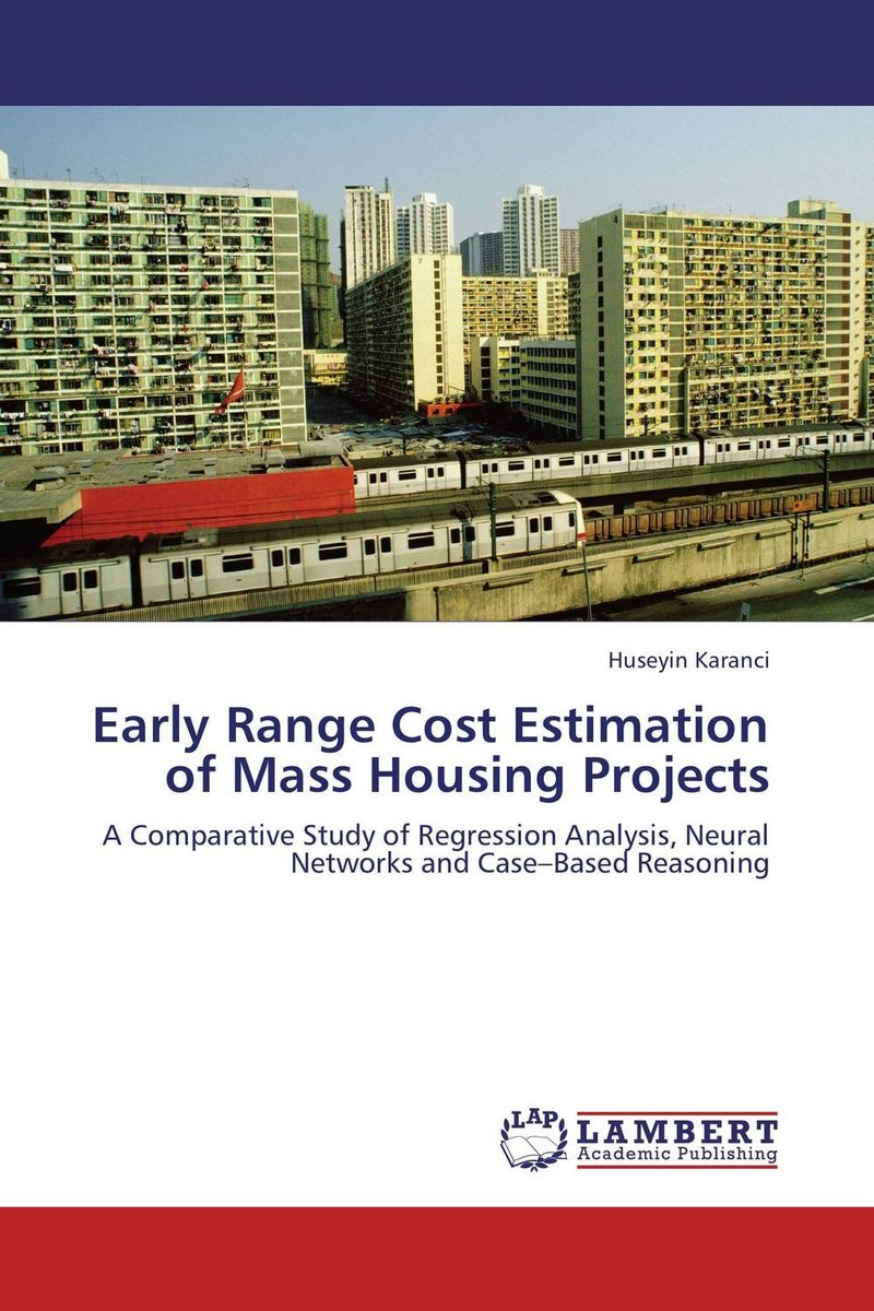 Early Range Cost Estimation of Mass Housing Projects simple low cost electronics projects