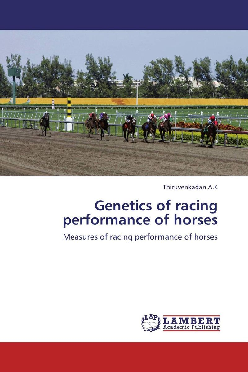 Genetics of racing performance of horses genetics of coat colour in horses