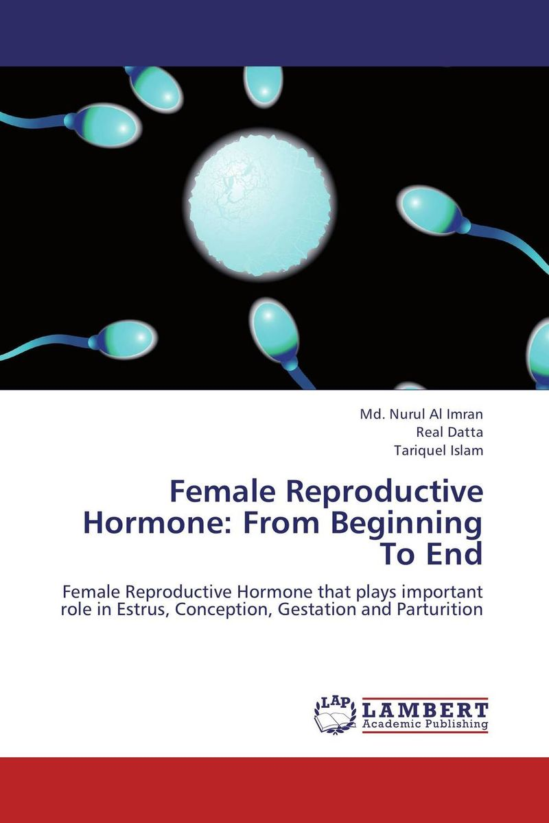 Female Reproductive Hormone: From Beginning To End male female reproductive system model anatomy of the male female reproductive system human reproductive system gasen rzmn028