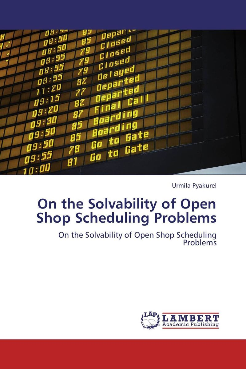 On the Solvability of Open Shop Scheduling Problems nokia 5800 shop by
