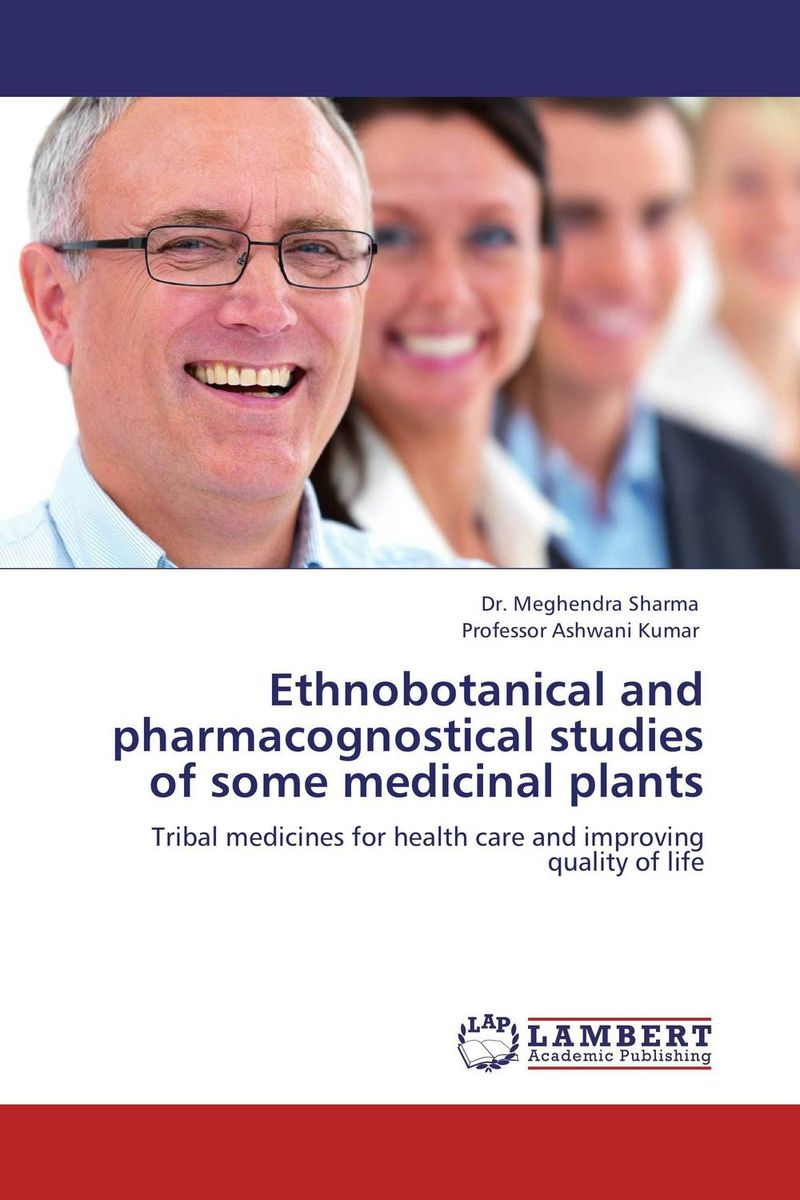 Ethnobotanical and pharmacognostical studies of some medicinal plants studies on two medicinally important plants