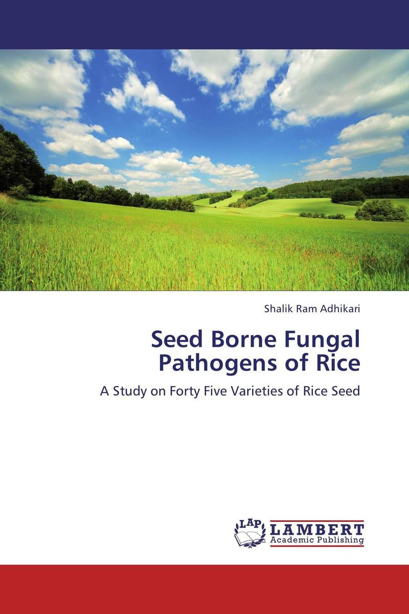 Seed Borne Fungal Pathogens of Rice seed dormancy and germination