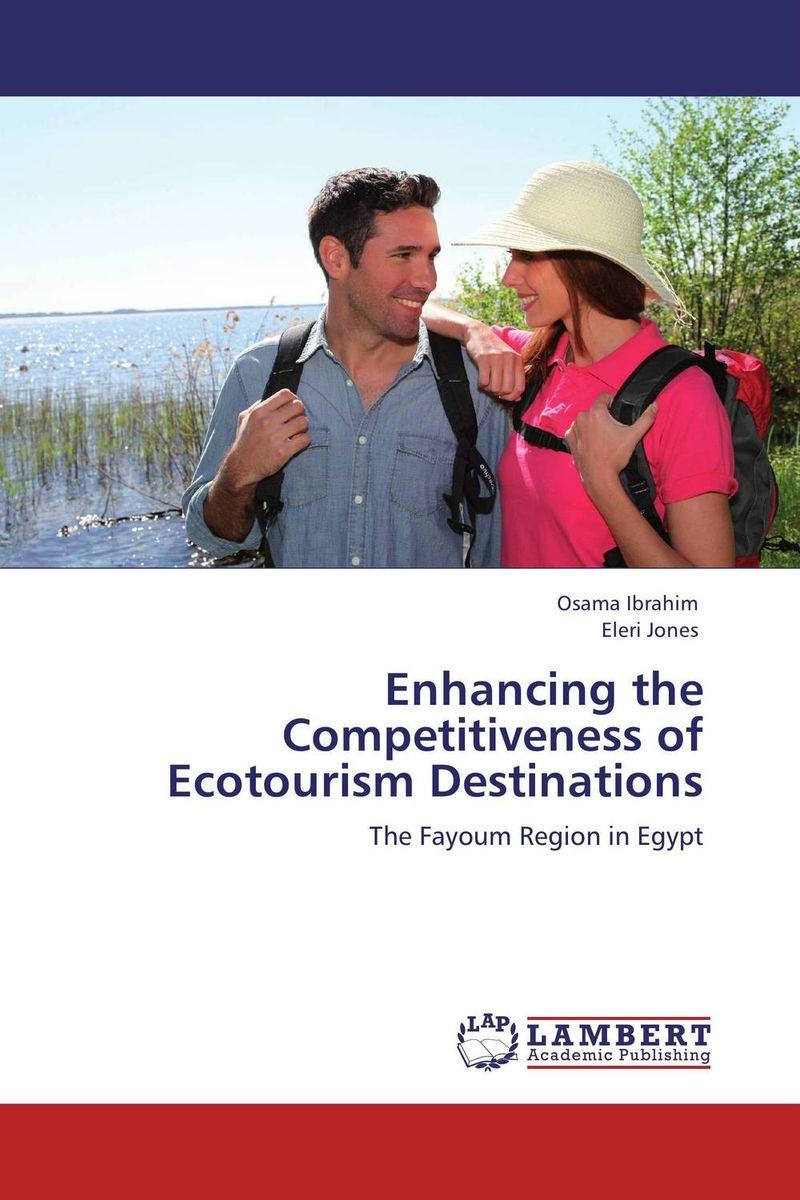 Enhancing the Competitiveness of Ecotourism Destinations community based ecotourism for a tropical island destination