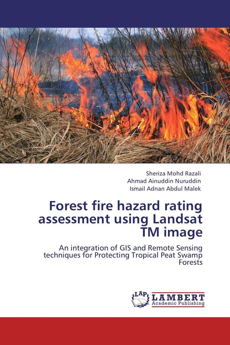 Forest fire hazard rating assessment using Landsat TM image