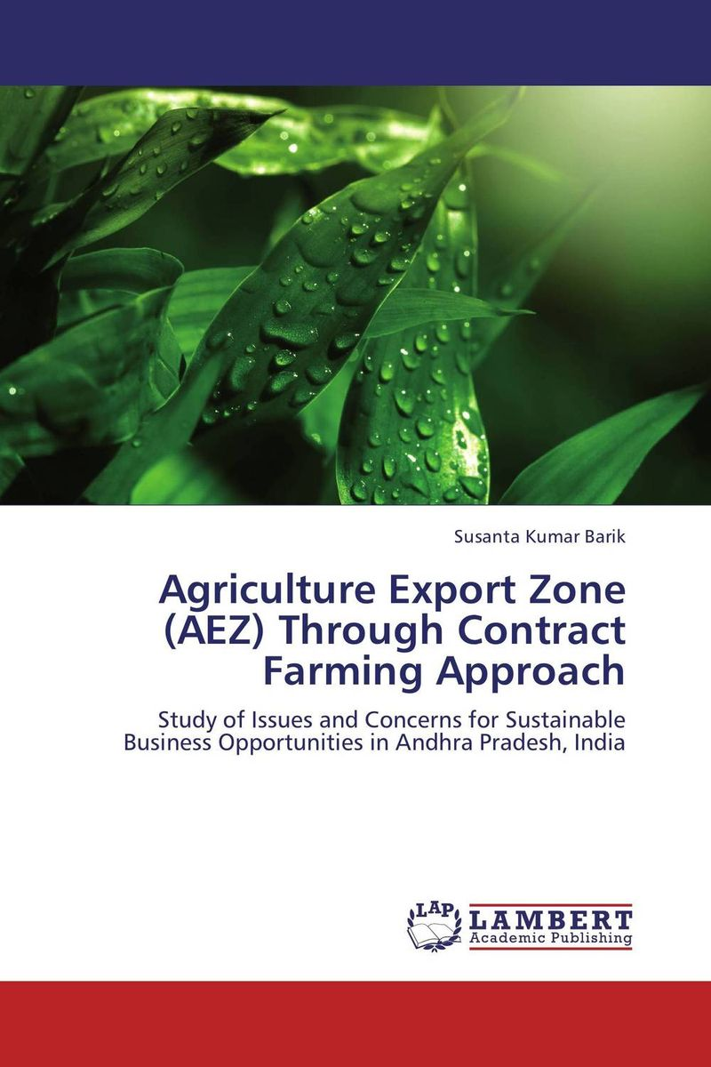 Agriculture Export Zone (AEZ) Through Contract Farming Approach