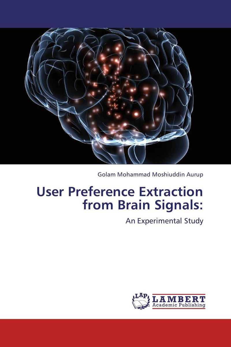 User Preference Extraction from Brain Signals: user preference extraction from brain signals