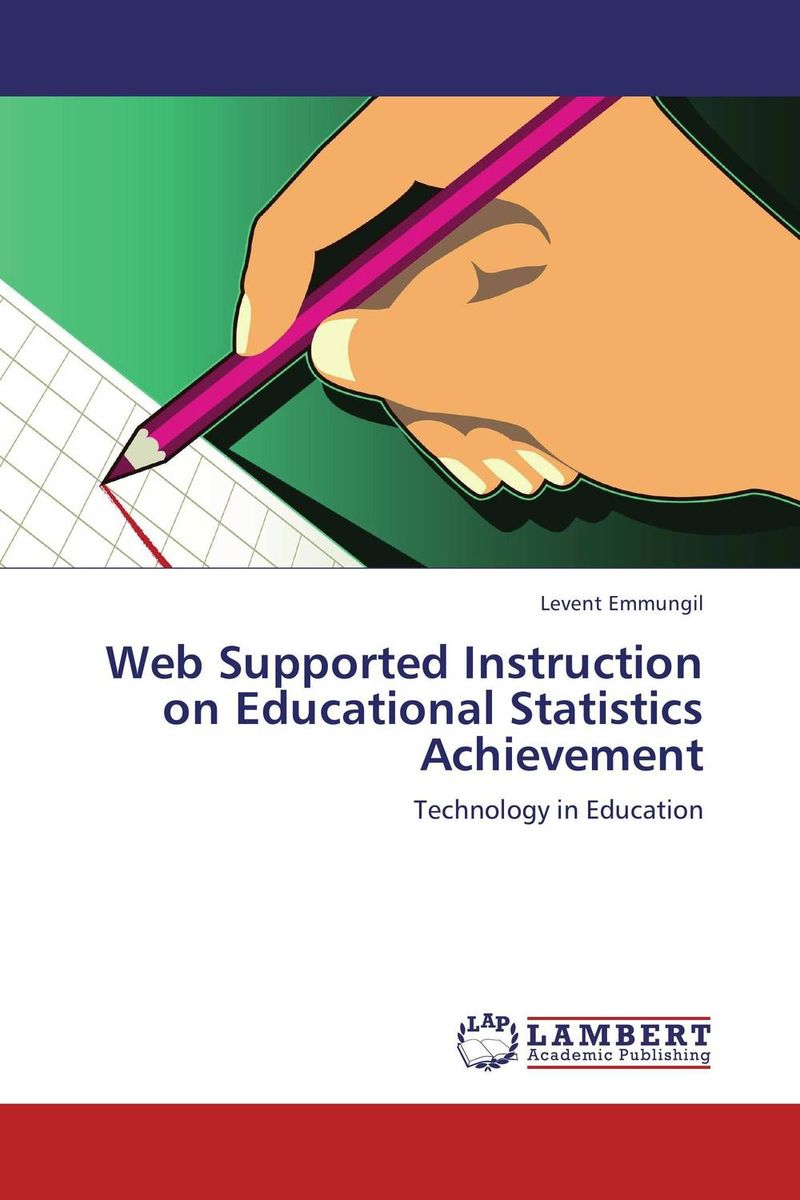 Web Supported Instruction on Educational Statistics Achievement usability for the web