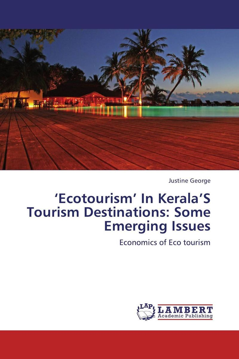 'Ecotourism' In Kerala'S Tourism Destinations: Some Emerging Issues small firms in tourism