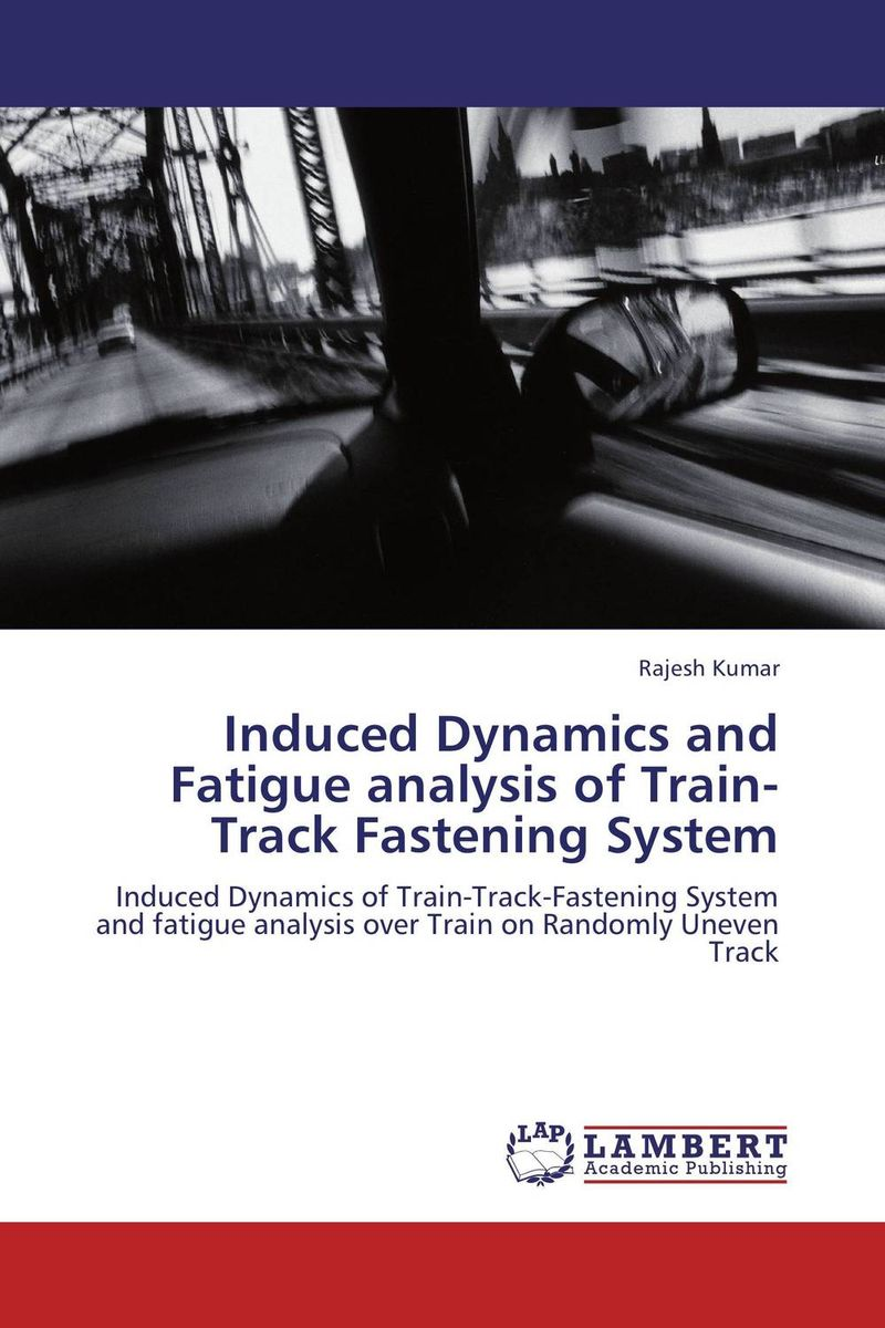 Induced Dynamics and Fatigue analysis of Train-Track Fastening System fatigue analysis of asphalt concrete based on crack development