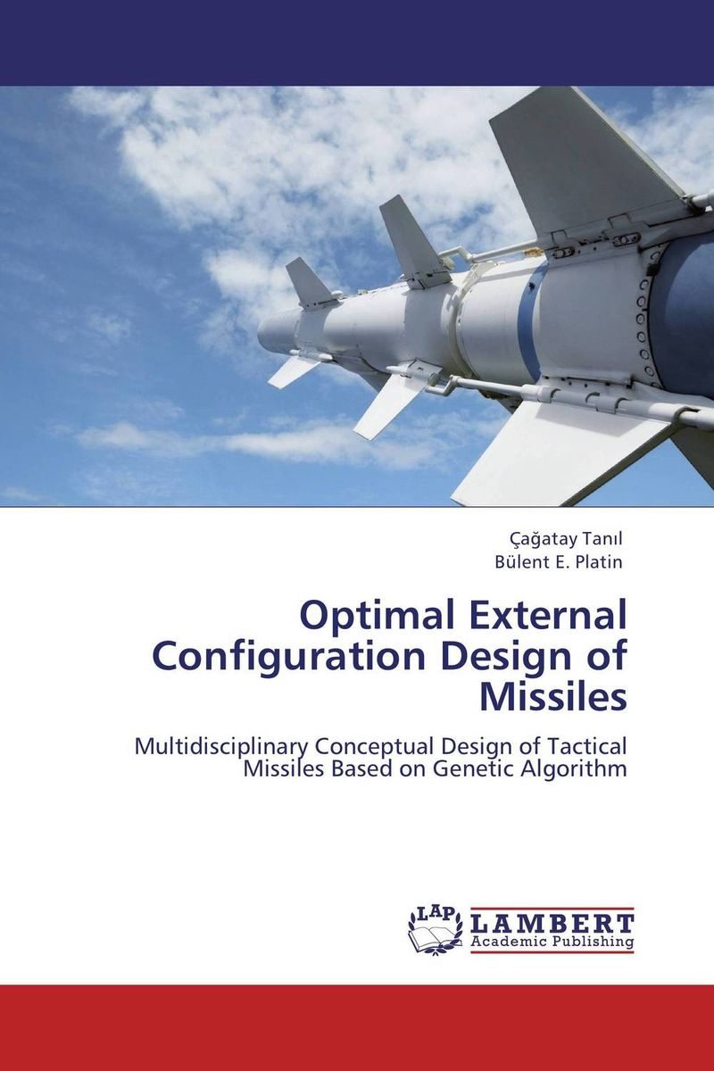 Optimal External Configuration Design of Missiles optimal capacity design and performance evaluation