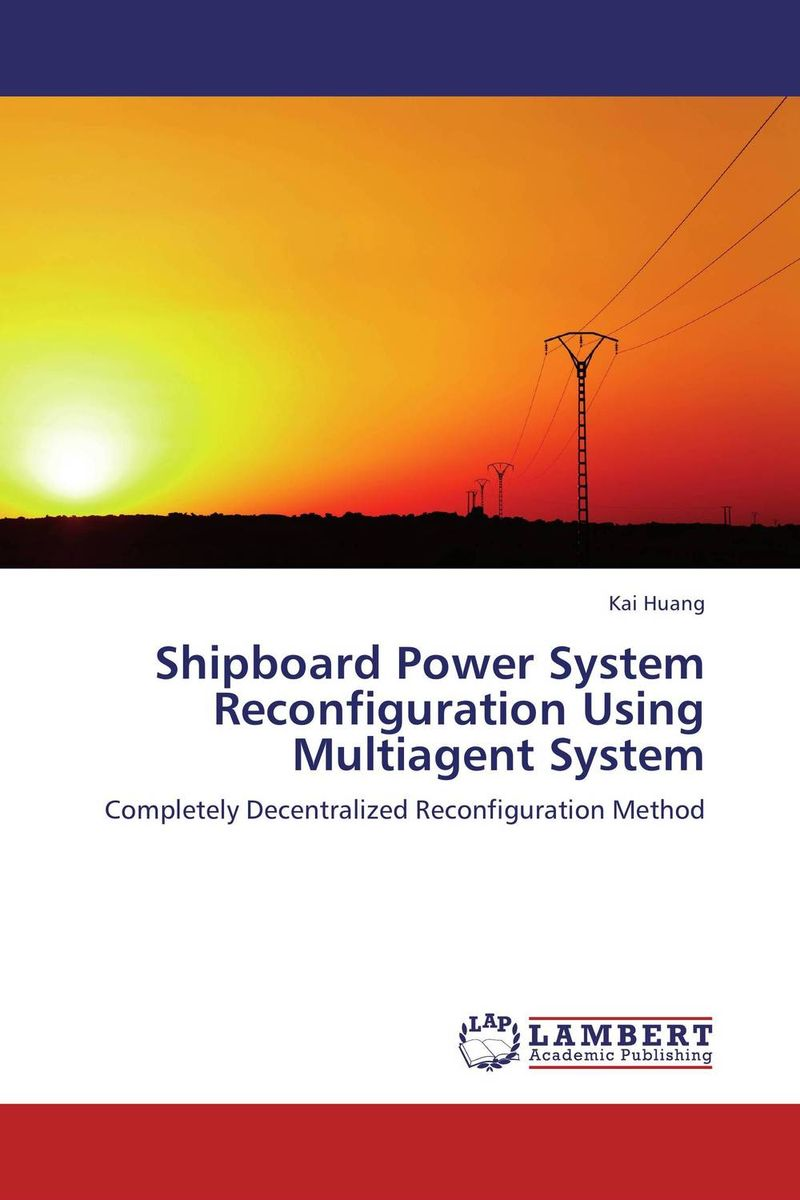 Shipboard Power System Reconfiguration Using Multiagent System peter stone layered learning in multiagent systems – a winning approach to robotic soccer