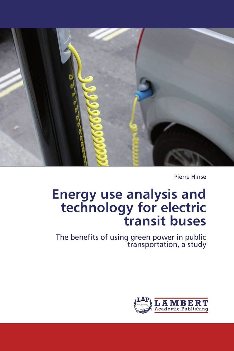 Energy use analysis and technology for electric transit buses j52b diy technology model making solar energy dc motor electric fan hand making teaching students use sale at a loss brazil