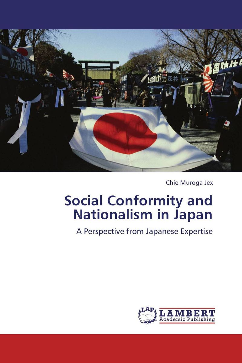 Social Conformity and Nationalism in Japan social conformity and nationalism in japan