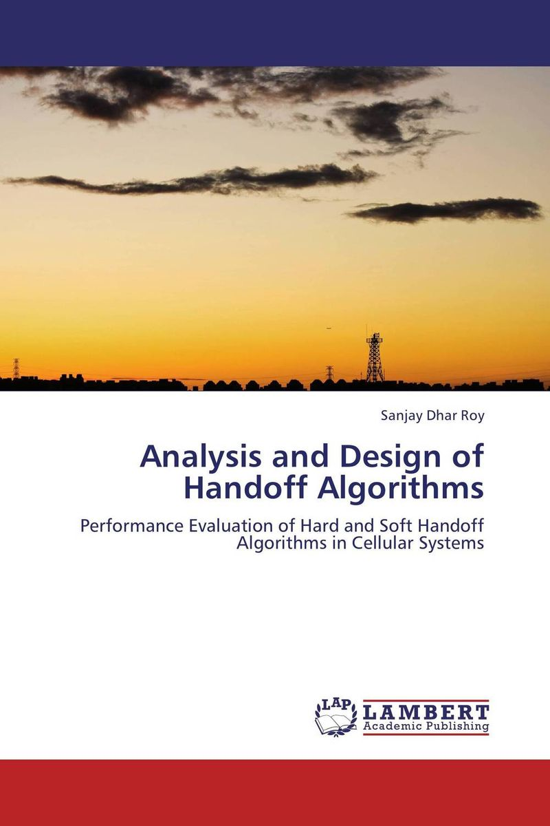 Analysis and Design of Handoff Algorithms vertical handoff decision strategies