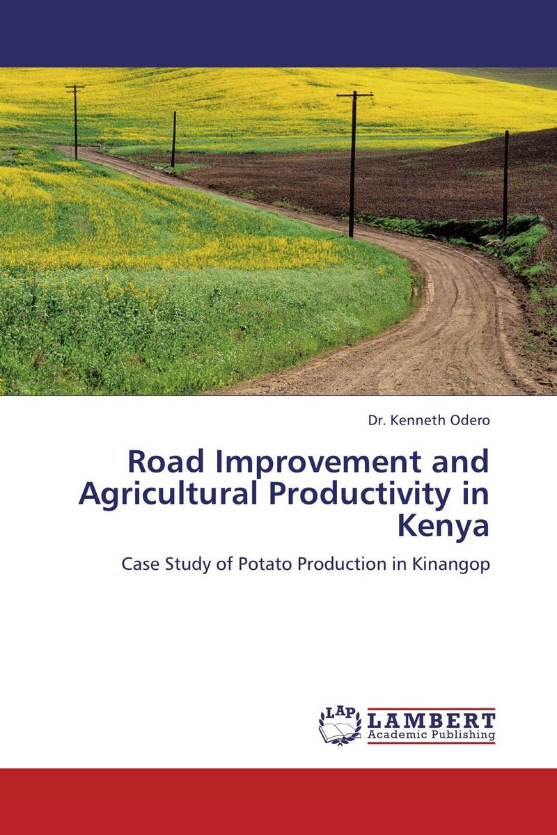 Road Improvement and Agricultural Productivity in Kenya cold storage accessibility and agricultural production by smallholders