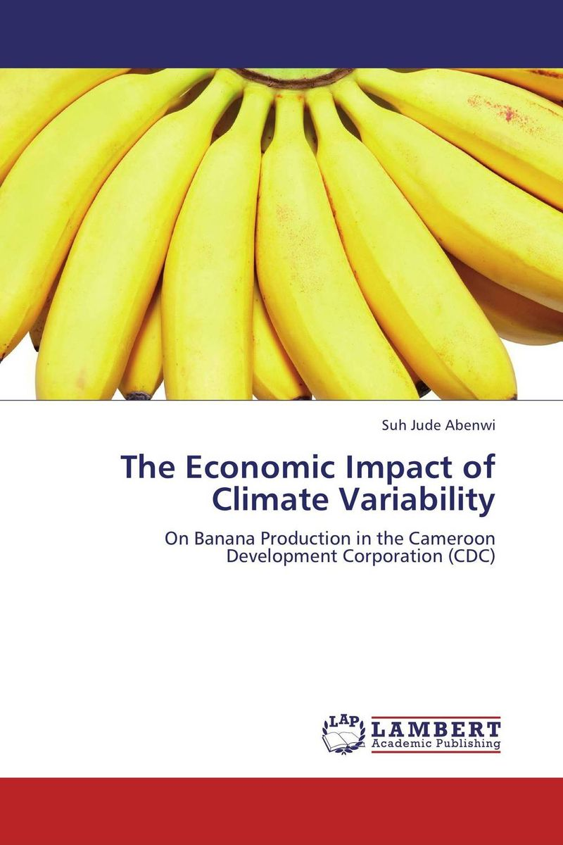 The Economic Impact of Climate Variability suh jude abenwi the economic impact of climate variability
