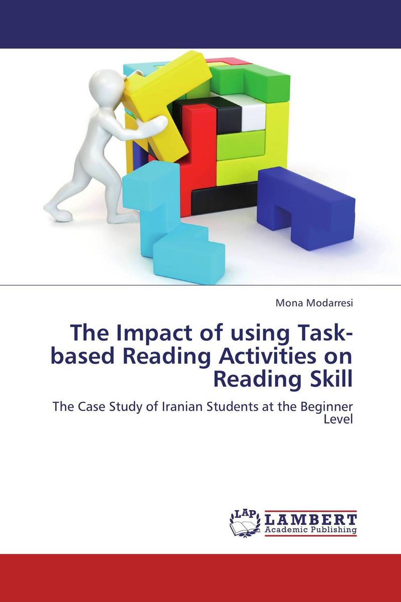 The Impact of using Task-based Reading Activities on Reading Skill