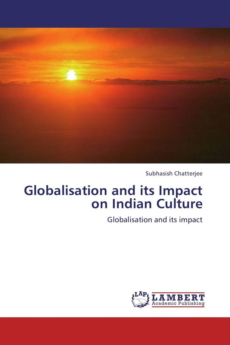 Globalisation and its Impact on Indian Culture promoting social change in the arab gulf