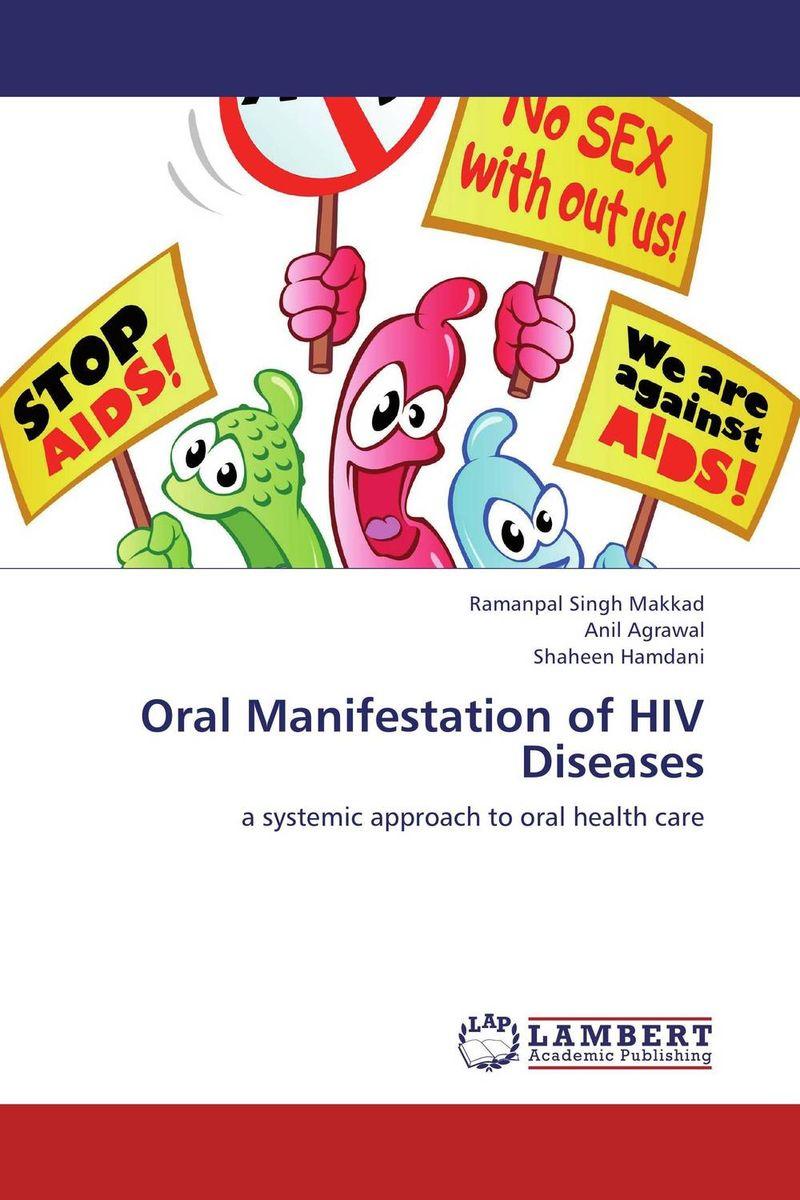Oral Manifestation of HIV Diseases harshal bafna ajithkrishnan c g and thanveer kalantharakath genetic epidemiology of oral diseases