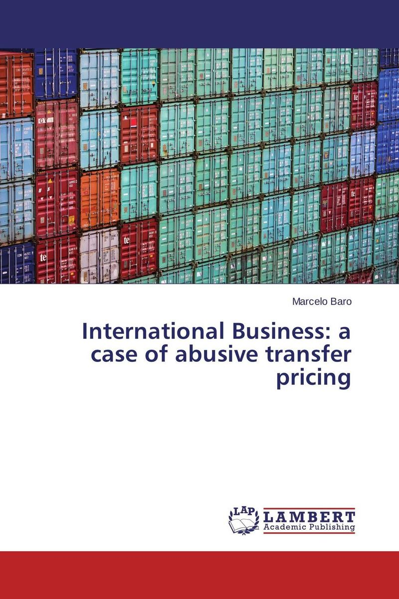 International Business: a case of abusive transfer pricing