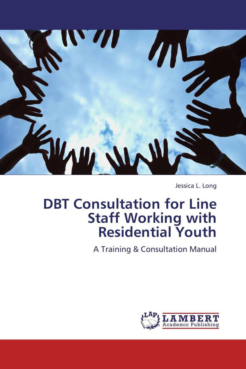 DBT Consultation for Line Staff Working with Residential Youth not working