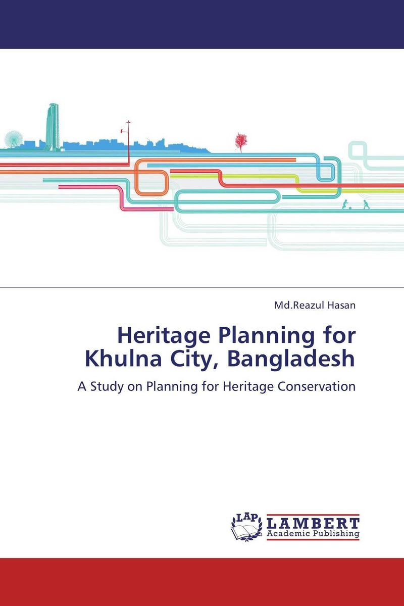 Heritage Planning for Khulna City, Bangladesh cultural heritage landscapes in the srinagar district of j