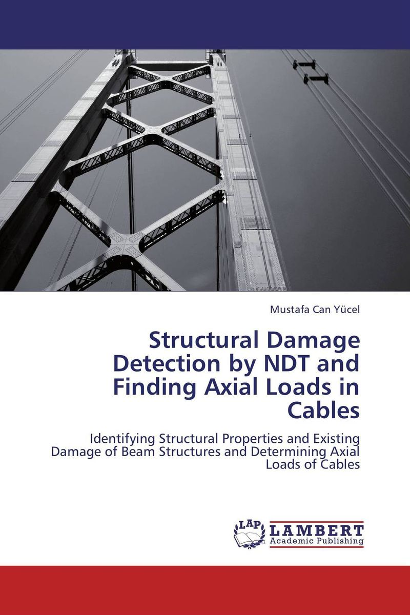 Structural Damage Detection by NDT and Finding Axial Loads in Cables игрушки животных на электро радиоуправлении thaw kay authentic