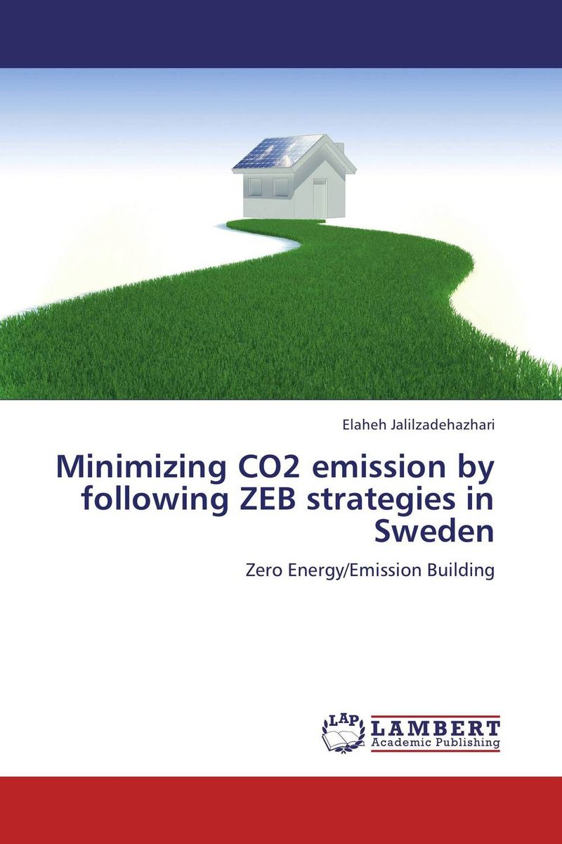 Minimizing CO2 emission by following ZEB strategies in Sweden bim based energy efficiency evaluation of modern buildings